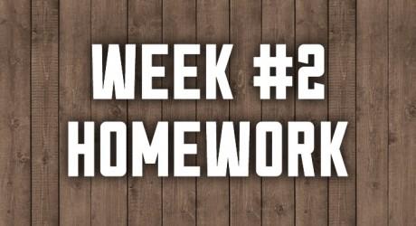 Week #2: Go & Do Homework