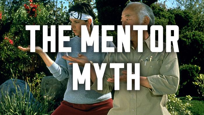 The Mentor Myth